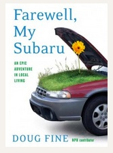 Farewell My Subaru by Doug Fine, My Book Review