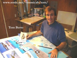 Tom Berto creates aviation paintings, both beautiful and accurate.